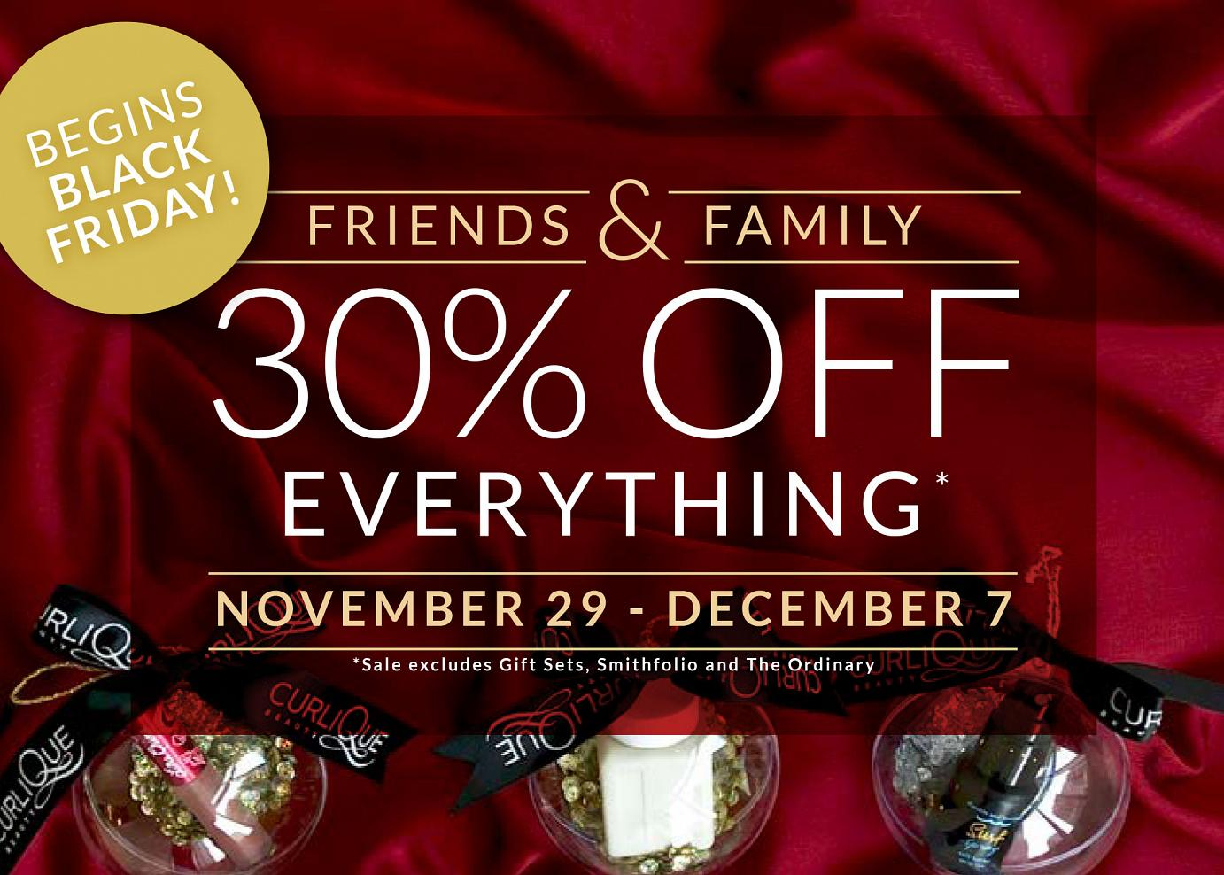 Annual Friends & Family Holiday Sale - 30% OFF (Extended!)