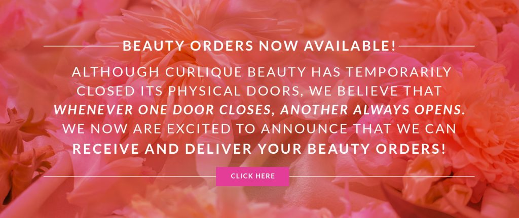 Beauty ordering now available at CurliQue Boutique